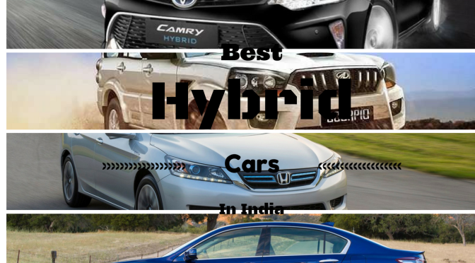 List of Hybrid Cars in India